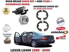 FOR LEXUS LS400 4.0 1UZ-FE 1989-2000 REAR BRAKE DISCS SET + PADS + SHOES KIT