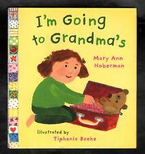 I'm Going to Grandma's - Mary Ann Hoberman - Hardcover w/ Jacket - NEW - MINT
