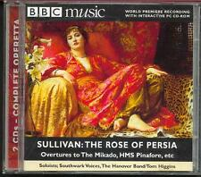 SULLIVAN NOT GILBERT THE ROSE OF PERSIA: WORLD PREMIERE RECORDING - 2 BBC CDs