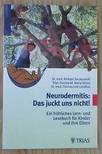 Neurodermitis * Das juckt uns nicht * Szczepanski Schon Trias Verlag 2001