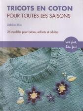 Tricots en Coton pour Toutes Saisons Modèles Bébés Enfants Adultes DEBBIE BLISS