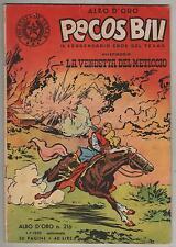PECOS BILL albo d'oro mondadori N.216 XVI episodio LA VENDETTA DEL METICCIO 1950