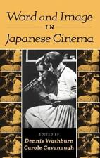 Word and Image in Japanese Cinema (2000, Hardcover)