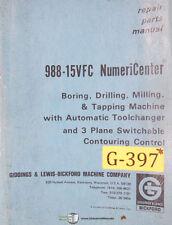 Giddings & Lewis Bickford 988-15VFC, Numericenter Milling Repair Parts Manual Ye