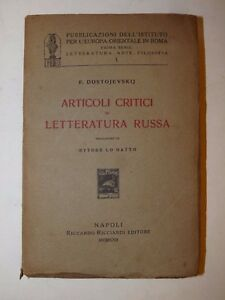 DOSTOJEVSKIJ: Articoli Critici di Letteratura Russa 1922 trad. ETTORE LO GATTO