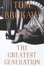 The Greatest Generation by Tom Brokaw (1998, Hardcover)