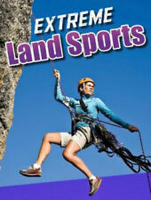 Extreme Land Sports (Sports to the Extreme) by Erin K. Butler