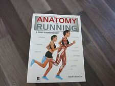 Anatomy of Running: A Guide to Running Right by Philip Striano, P/B Book 2013