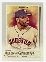 2020 Topps Allen & Ginter #276 JOSE URQUIDY Rookie Card RC Houston Astros