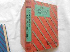 THE LANGUAGE WE USE-BOOK 4-1947-ILLUSTR.BY DOROTHY HANDSAKER & ROBB BEEBE