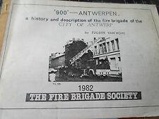 RARE: A History + Description of the Fire Brigade of the City of Antwerp