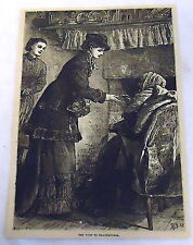 1878 magazine engraving ~ THE VIST TO GRANDMOTHER ~ young woman greets older one