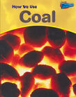 Raintree perspectives: How we use coal by Chris Oxlade (Hardback) Amazing Value