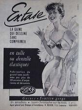 PUBLICITÉ 1956 EXTASE LA GAINE QUI DESSINE SANS COMPRIMER - ADVERTISING