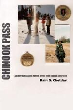 Chinook Pass : An Army Sergeant's Memoir of the 1999 Kosovo Campaign by Rain.