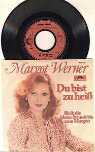 """7"""" Schallplatte Margot Werner - Du bis zu heiß"""