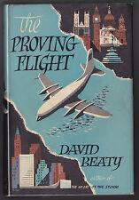 David Beaty - The Proving Flight - Book Society 1956 - Very Nice Copy