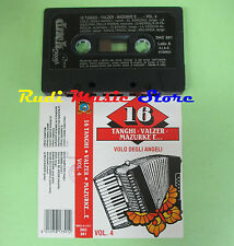 MC 16 TANGHI VALZER MAZURKE E... VOL.4 volo degli angeli 1992 no cd lp dvd vhs