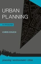 Planning, Environment, Cities: Urban Planning : An Introduction by Chris...