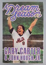 GARY CARTER SIGNED AUTOGRAPHED HC BOOK A DREAM SEASON MLB BASEBALL NY METS 1987
