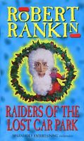 Raiders Of The Lost Carpark,Robert Rankin