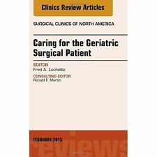 Caring for the Geriatric Surgical Patient, An Issue of Surgical-ExLibrary