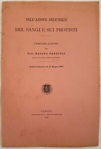 SCIENZA FAUSTO FAGGIOLI DELL'AZIONE DELETERIA DEL SANGUE SUI PROTISTI 1891