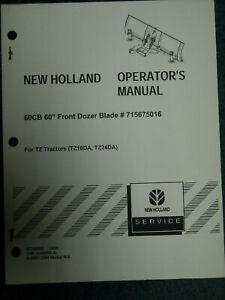 "New Holland Operators Manual 60CB 60"" Front dozer blade # 715675016 for TZ trac."