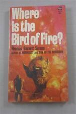 WHERE IS THE BIRD OF FIRE THOMAS BURNETT SWANN 1970 ACE #88270 1ST ED PB