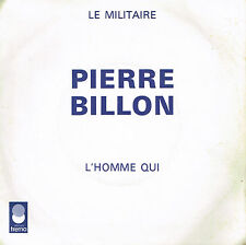 "45T 7"": Pierre Billon: le militaire. trema. A8"