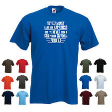 Ford KA - Men's Funny Ford Car Gift T-shirt - 'They say Money can't buy ...'