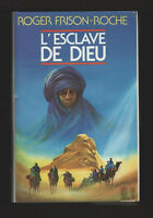 █ Roger Frison Roche L'ESCLAVE DE DIEU relié 1986 █