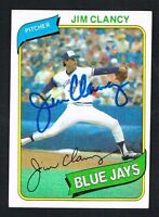 Jim Clancy #249 signed autograph auto 1980 Topps Baseball Trading Card