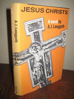 1st Edition Jesus Christs A.J. Langguth First Printing Fiction Novel Classic