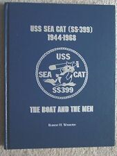 Winburn 'USS SEA CAT SS-399 1944-1968 THE BOAT & THE MEN' SIGNED LIMITED EDITION