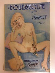 La Bourgeoise Et Les Animaux. Henri de Canterneuil. Collection Succès