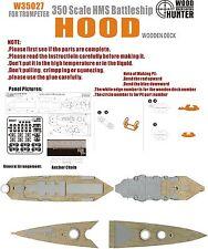 Hunter 1/350 W35027 Wood deck HMS Hood for Trumpeter