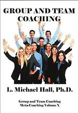 Group and Team Coaching by L Michael Hall (Paperback 2014)