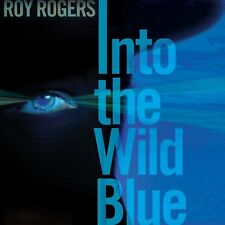 ROY ROGERS - INTO THE WILD BLUE  CD NEW+