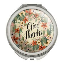 Give Thanks Thankfulness Thank You Compact Travel Purse Handbag Makeup Mirror