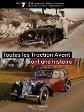 Livre TOUTES LES TRACTION AVANT ONT UNE HISTOIRE