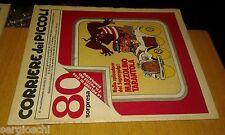 CORRIERE DEI PICCOLI 1979 - N. 13-80-LA PIMPA-TORO FARCITO-marzolino tarantola
