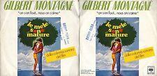 DISCO 45 GIRI  GILBERT MONTAGNEï¾' - ON S'EN FOUT NOUS ON S'AIME // BELIEVE IN M
