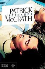 L'estranea. Romanzo di Patrick McGrath - Rilegato Ed. Bompiani