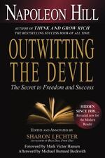 Outwitting the Devil: The Secret to Freedom and Success: By Hill, Napoleon