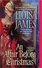 An Affair Before Christmas by Eloisa James (2007) New !