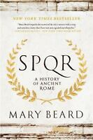 S. P. Q. R. : A History of Ancient Rome by Mary Beard (2016, Paperback)