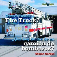 What's Inside a Fire Truck?/Que Hay Dentro de Un Camion de Bomberos?-ExLibrary