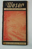 Die Weser Hann-Münden bis Rinteln Wanderführer Verlag Blasey 1951 B-19905
