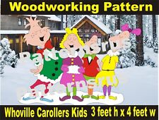 WHOVILLE carollers kids grinch WOODWORKING PATTERN, crafts  yard art patternsrus